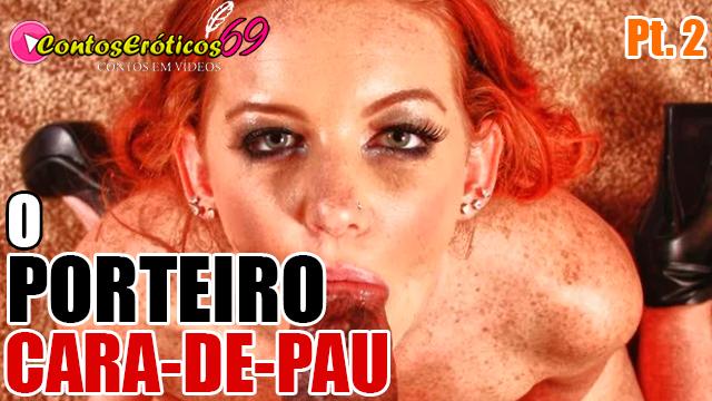 O PORTEIRO CARA-DE-PAU – PARTE 2